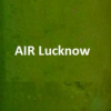All India Radio AIR Lucknow