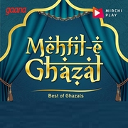 Radio Mirchi  — Mehfil-E Ghazal
